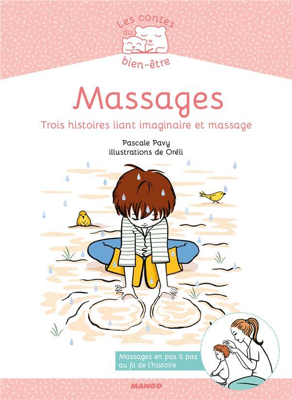 massages ; trois histoires liant imaginaire et massage