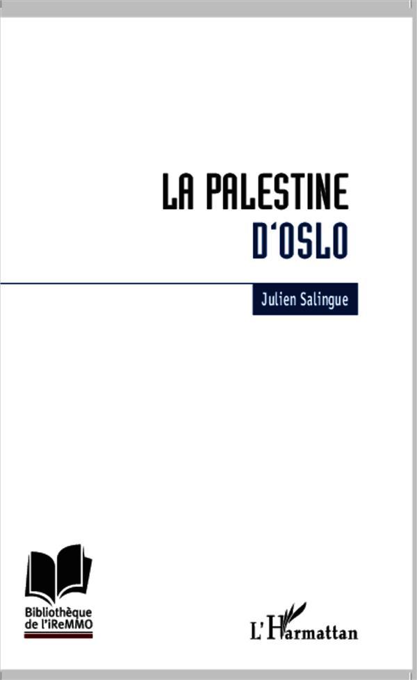 La Palestine d'Oslo