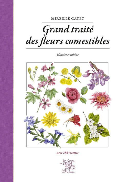 Grand traité des fleurs comestibles