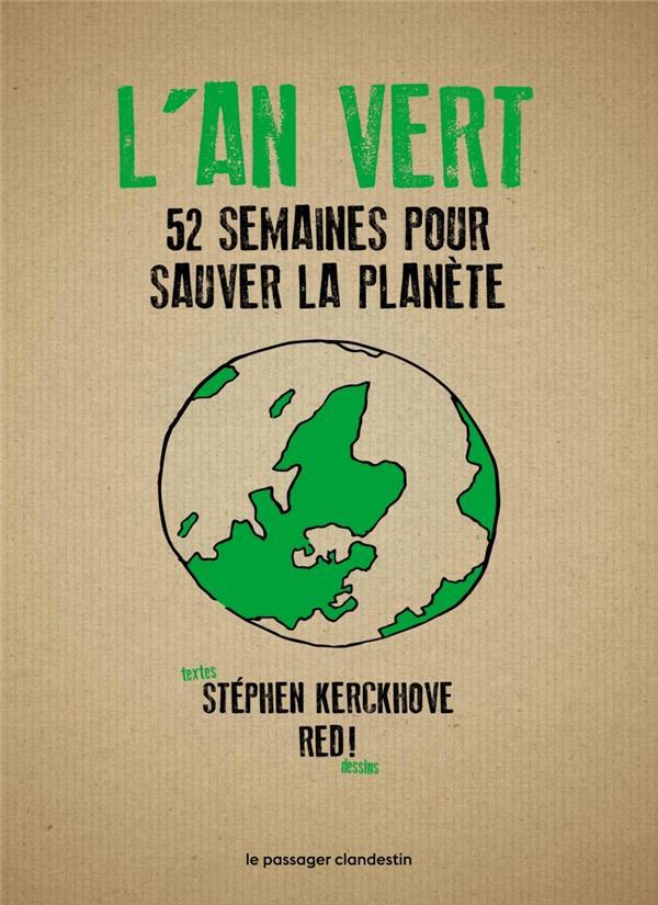 L'an vert ; 52 semaines pour sauver la planète