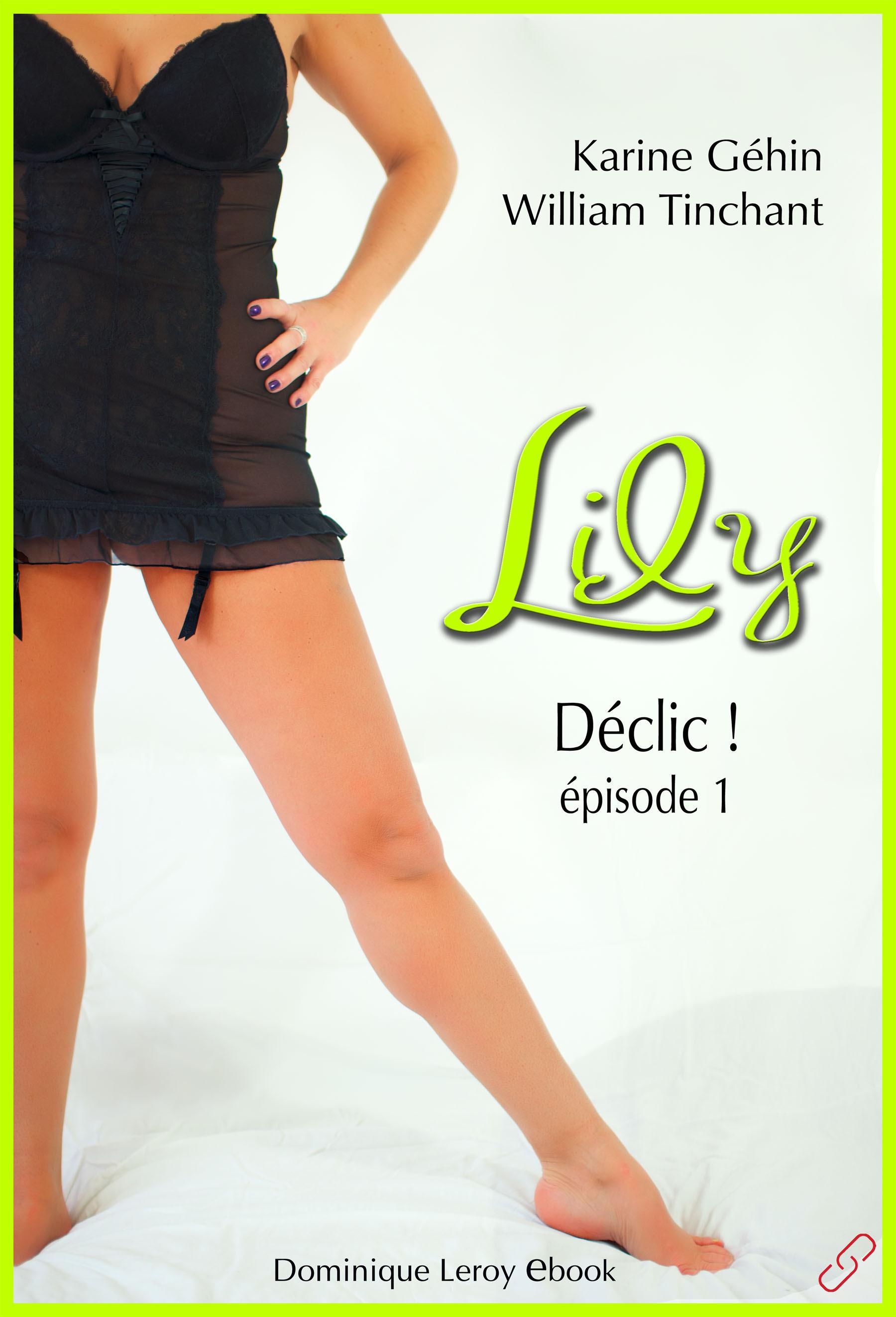 Lily, épisode 1 - Déclic !