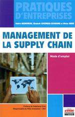 Management de la supply chain : mode d'emploi
