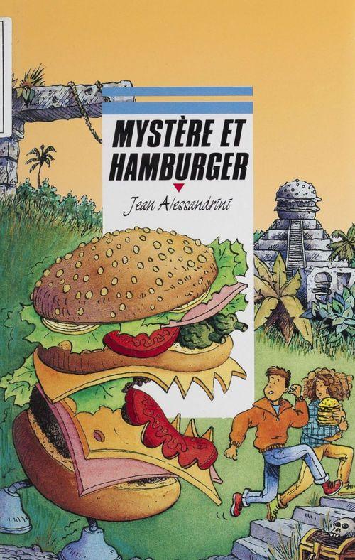 Mystere et hamburger