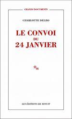 Vente EBooks : Le Convoi du 24 janvier  - Charlotte Delbo