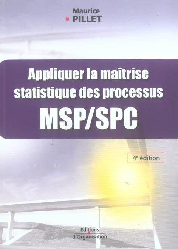 Appliquer La Maitrise Statistique Des Procedes Msp/Spc
