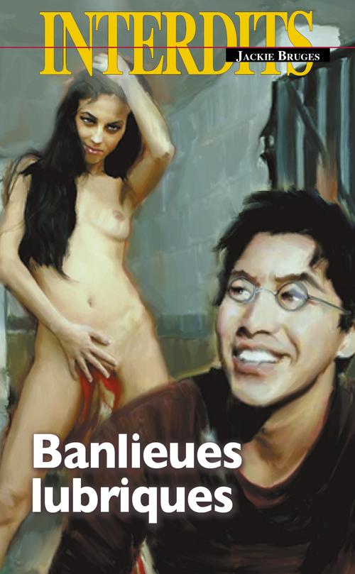 Banlieues lubriques