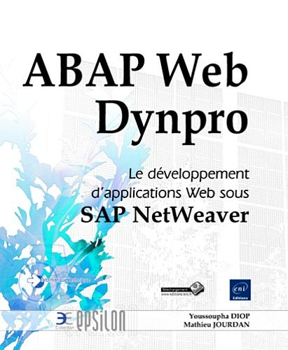 Abap Web Dynpro, Le Developpement D'Applications Web Sous Sap Net Weaver