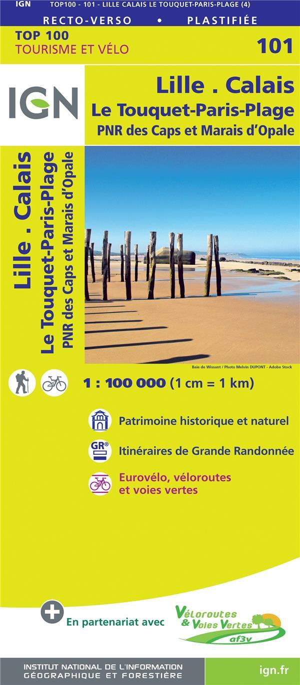 TOP100101 ; Lille, Calais, Le Touquet-Paris-Plage ; PNR des Caps et Marais d'Opale (4e édition)