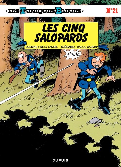 Les Tuniques Bleues t.21 ; les cinq salopards