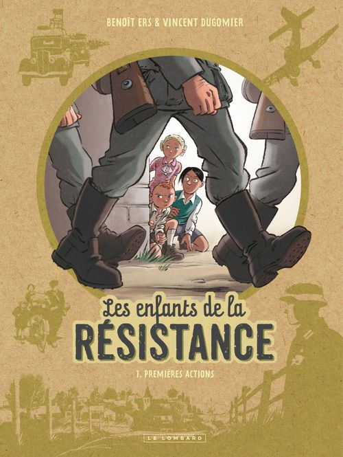 Les enfants de la Résistance T.1 ; premières actions
