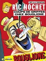 Ric Hochet - tome 25 - Coups de griffes chez Bouglione  - Duchâteau - A.P. Duchâteau