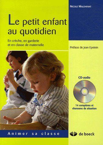 Le Petit Enfant Au Quotidien +Cd Audio En Creche, Garderie, Classe Maternelle