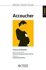 Vente Livre Numérique : Accoucher  - Yvonne Knibiehler - Alain Vilbrod - Florence Douguet