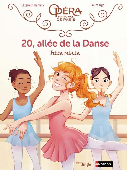 20, allée de la danse t.4 ; petite rebelle