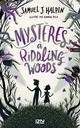 Mystères à Riddling Woods  - Samuel J. Halpin