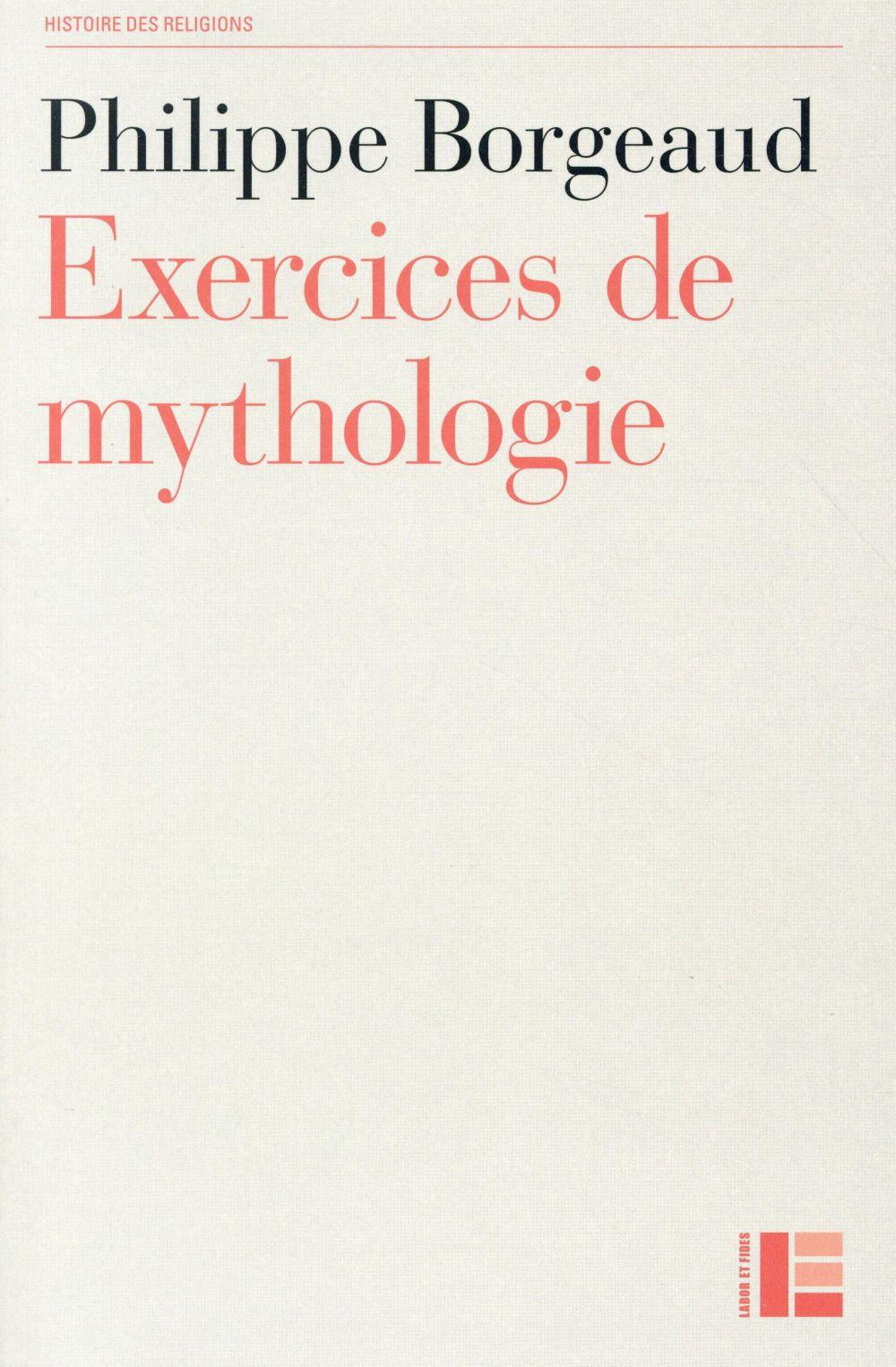 EXERCICES DE MYTHOLOGIE (2E EDITION)