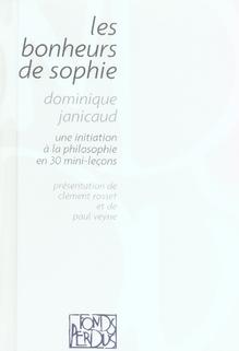 Les bonheurs de Sophie ; une initiation à la philosophie en 30 mini-leçons