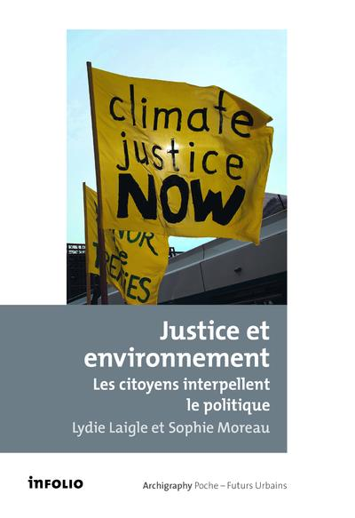 Justice et environnement ; les citoyens interpellent le politique