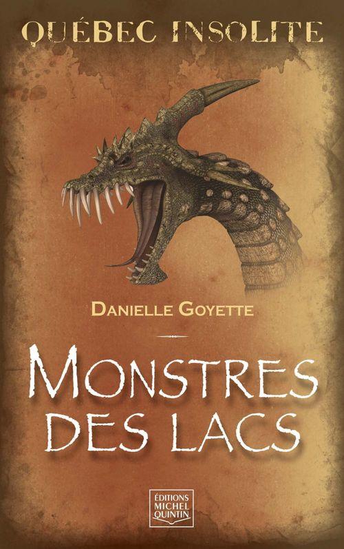 Québec insolite ; monstres des lacs