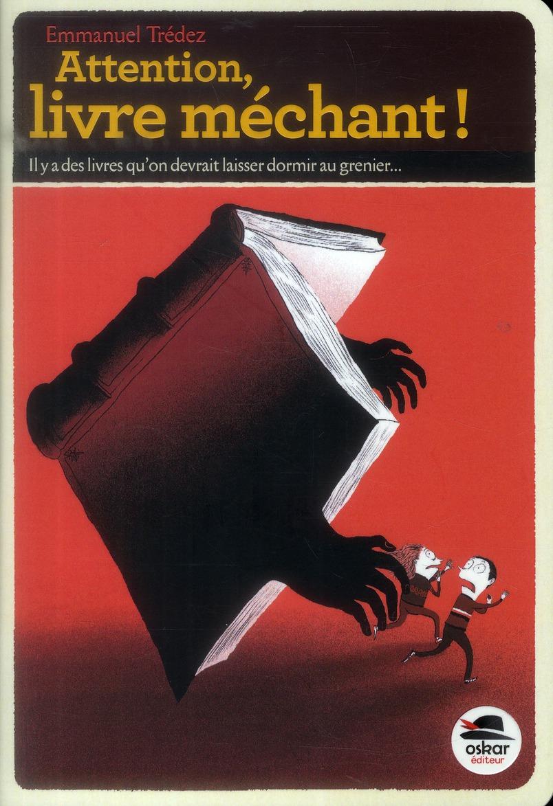 Attention, livre méchant !