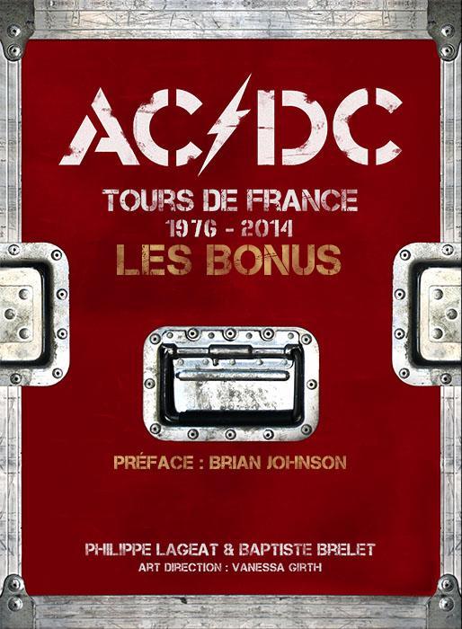 AC/DC tours de France 1976-2014 ; les bonus