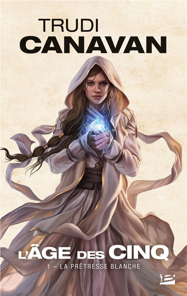 L'âge des cinq T.1 ; la prêtresse blanche