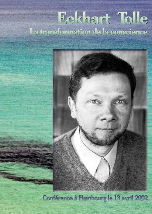 La transformation de la conscience ; conférence à Hambourg le 13 avril 2002