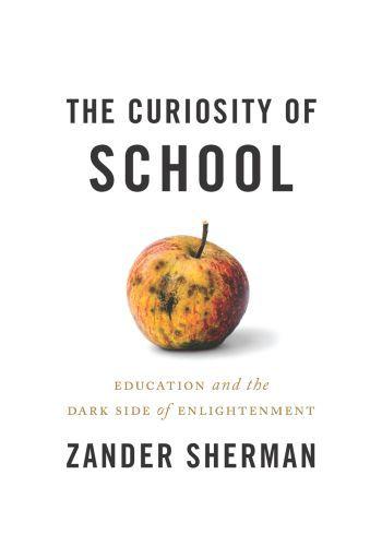 The Curiosity of School