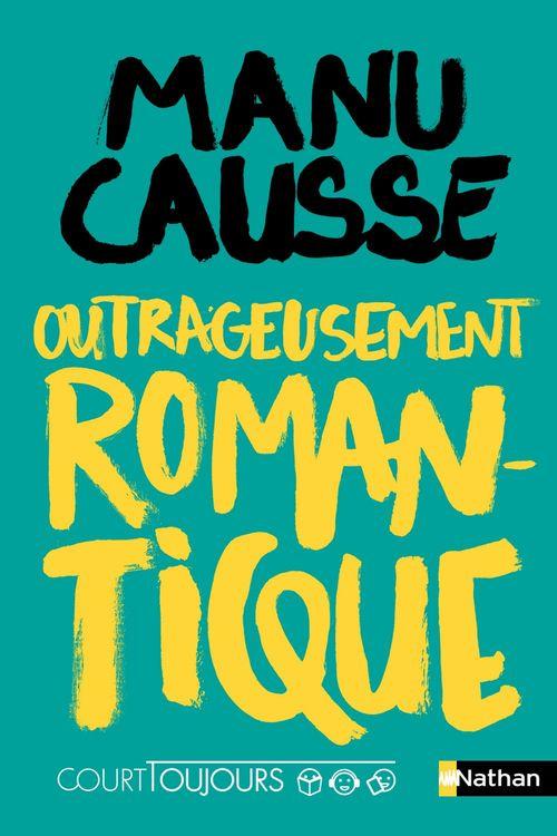 Court toujours - Outrageusement romantique - Roman ado avec audio inclus