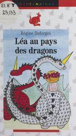 Vente Livre Numérique : Léa au pays des dragons  - Régine Deforges