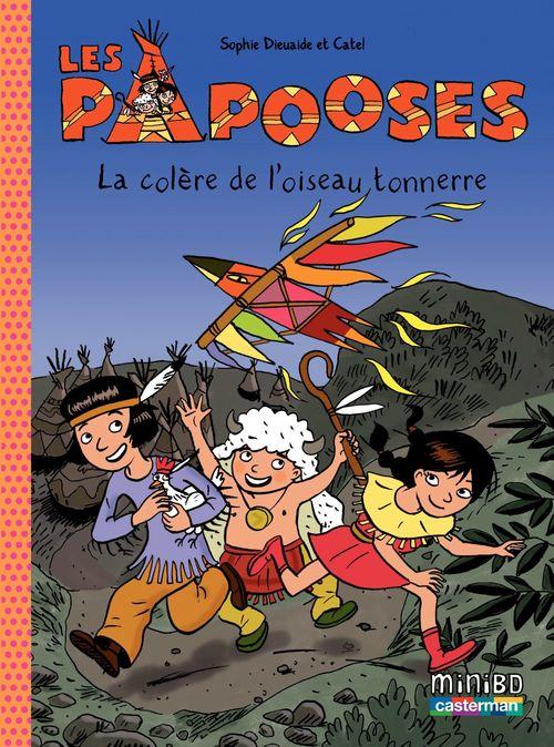 Les Papooses (Tome 3) - La colère de l'oiseau tonnerre