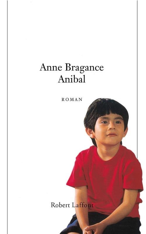 Anibal  - Anne BRAGANCE