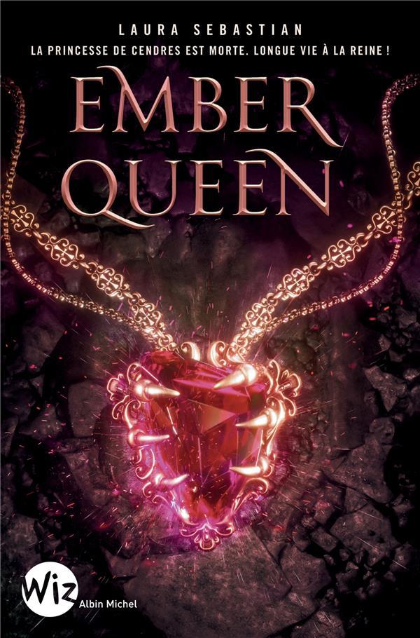 Ash princess T.3 ; ember queen