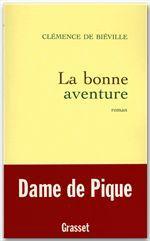 La bonne aventure  - Clémence de Biéville