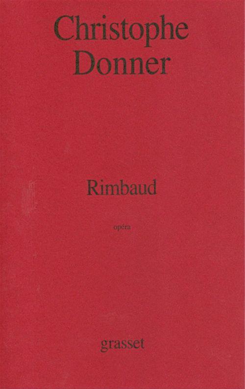 Rimbaud  - Christophe Donner