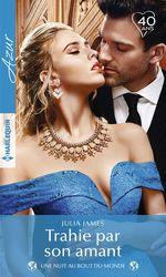 Vente EBooks : Trahie par son amant  - Julia James