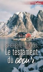 Vente EBooks : Le testament du coeur  - Sherryl Woods