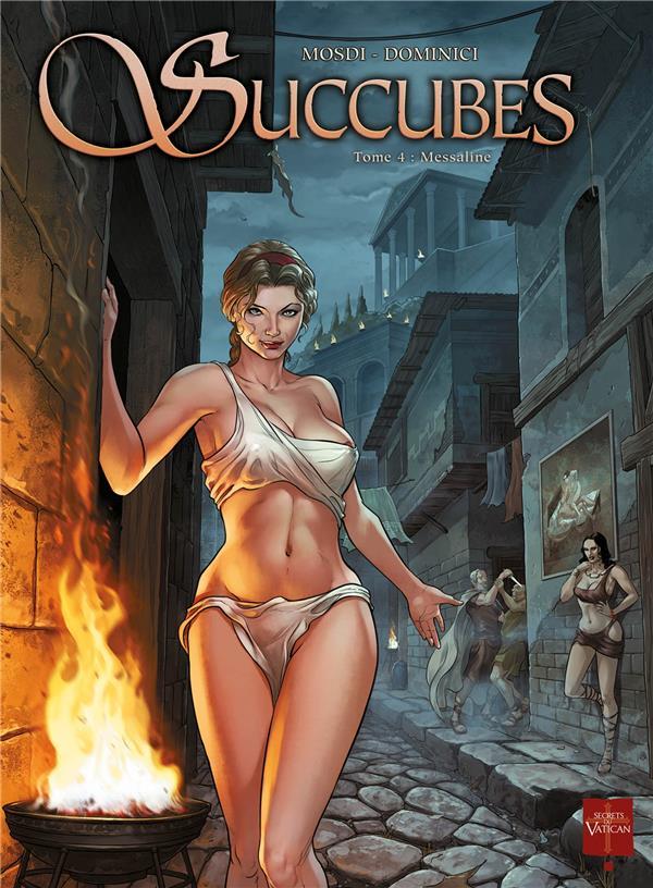 Succubes T.4 ; Messaline
