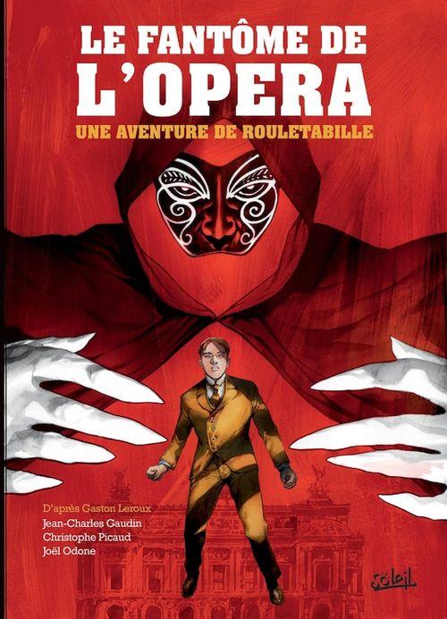 Une aventure de Rouletabille T.3 ; le fantôme de l'opéra