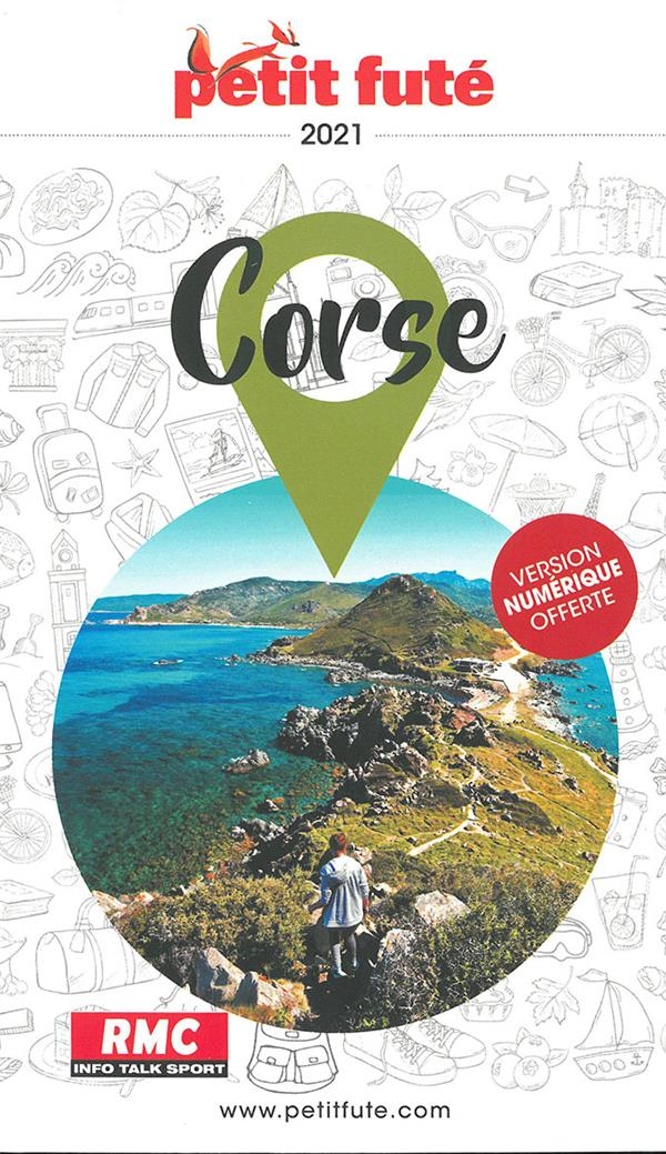GUIDE PETIT FUTE ; REGION ; Corse (édition 2021)
