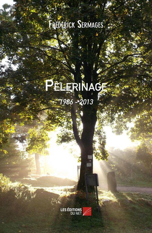 Pèlerinage : 1986 - 2013