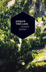 Vente EBooks : Jusqu'à très loin  - Romain Fustier