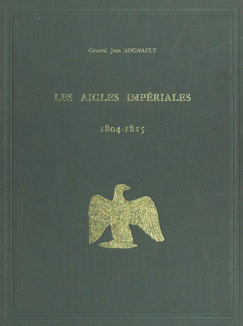 Les aigles impériales et le drapeau tricolore