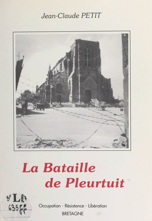 La bataille de Pleurtuit  - Jean-Claude PETIT