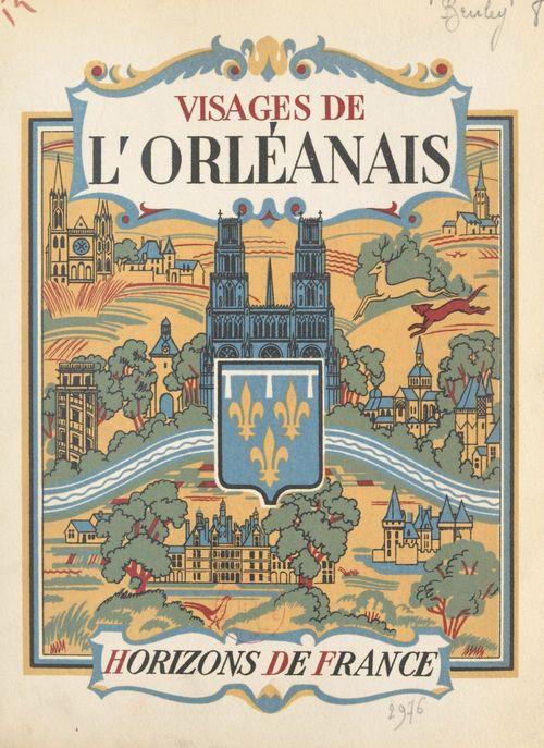 Visages de l'Orléanais