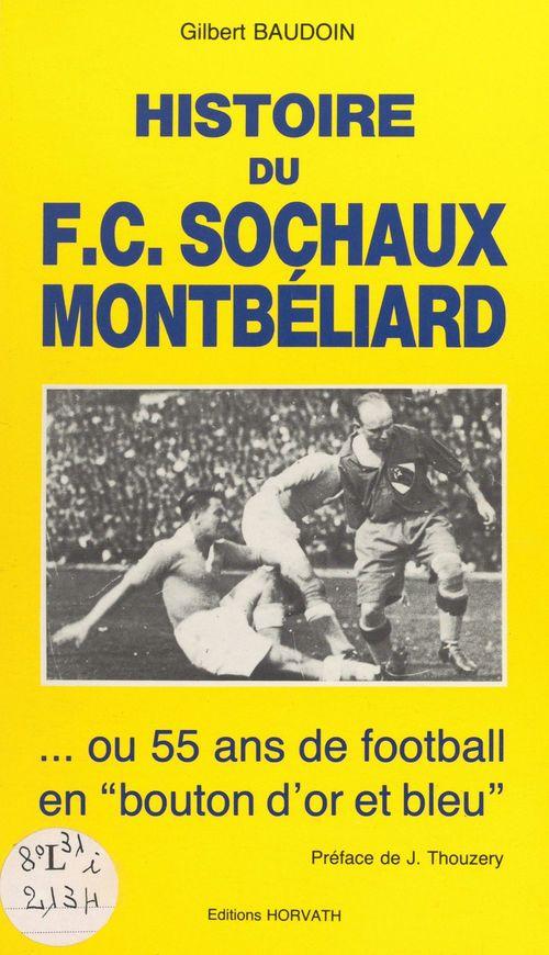 Histoire du F.C. Sochaux-Montbéliard