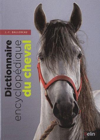 Dictionnaire Encyclopedique Du Cheval