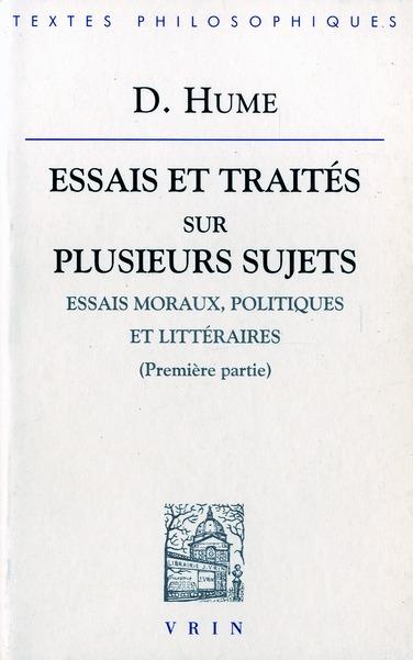 Oeuvres Philosophiques T.1 ; Essais Moraux Politiques Et Litteraires ; Premiere Partie