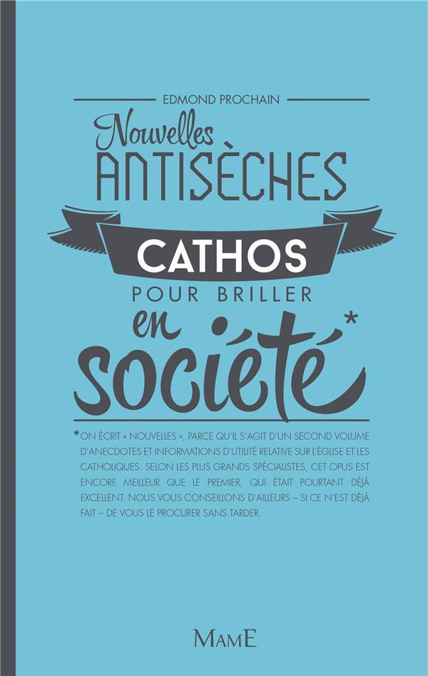 NOUVELLES ANTISECHES CATHOS POUR BRILLER EN SOCIETE