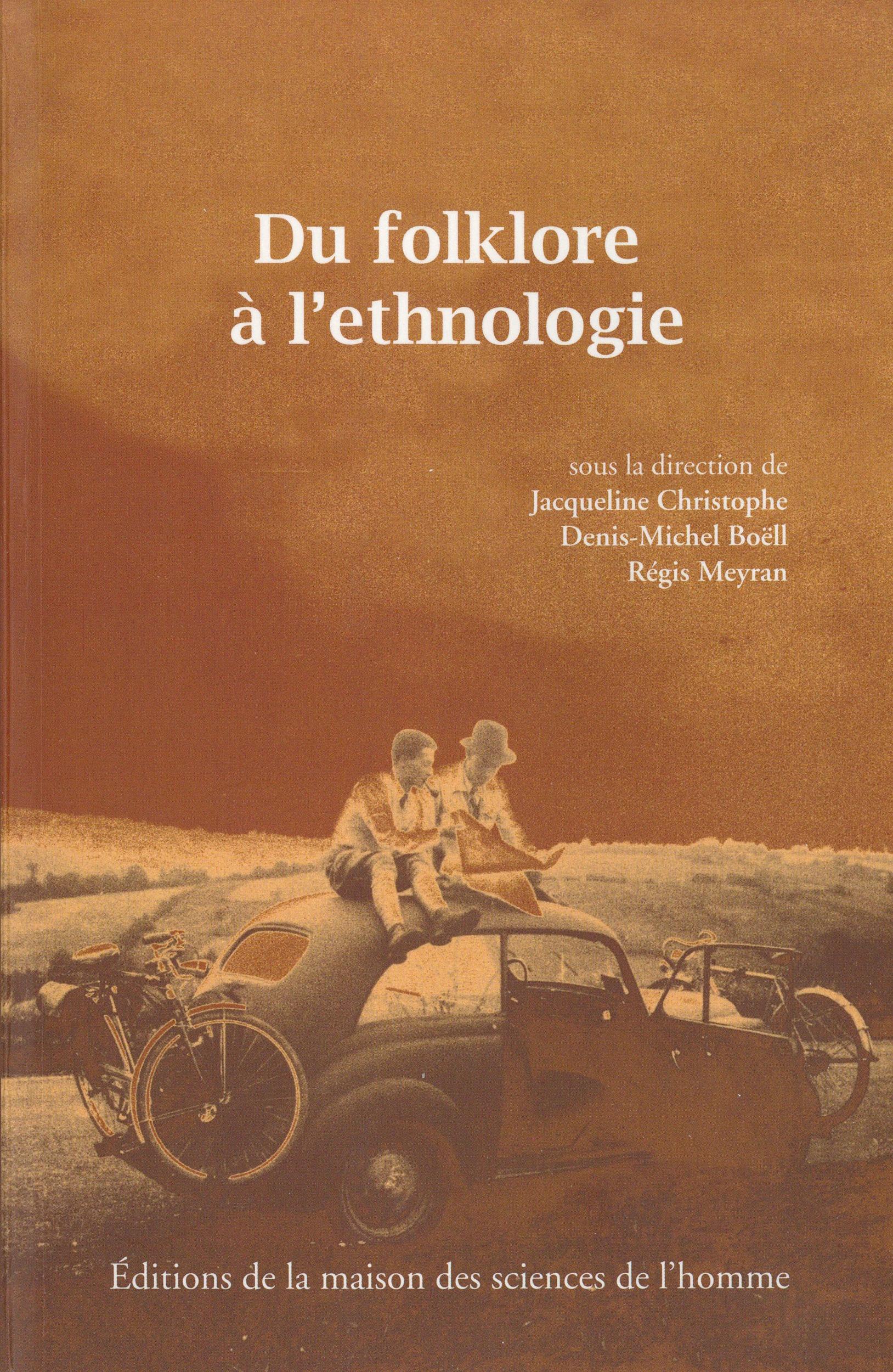 du folklore à l'ethnologie 1936-1945